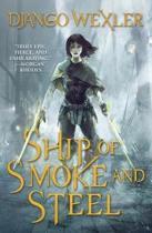 Ship of Smoke and Steel