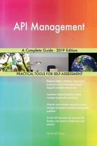 API Management a Complete Guide - 2019 Edition