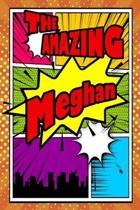 The Amazing Meghan