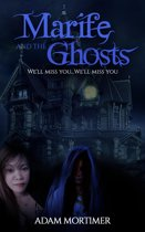 Marife And The Ghosts