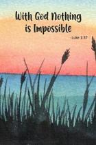 With God Nothing Is Impossible - Luke 1