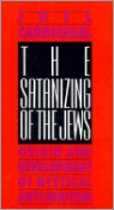 The Satanizing of the Jews