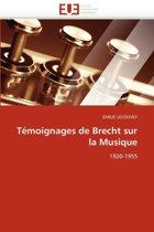 T�moignages de Brecht Sur La Musique