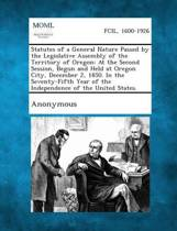 Statutes of a General Nature Passed by the Legislative Assembly of the Territory of Oregon