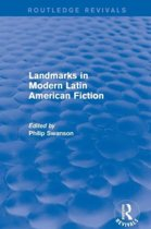 Landmarks in Modern Latin American Fiction