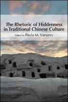 The Rhetoric of Hiddenness in Traditional Chinese Culture