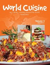World Cuisine - My Culinary Journey Around the World Volume 3