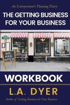 The Getting Business for Your Business Workbook