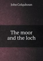 The Moor and the Loch