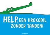 prentboeken - Help, een krokodil zonder tanden!