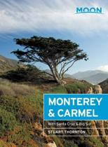 Moon Monterey & Carmel (Sixth Edition)