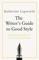 The Writer's Guide to Good Style