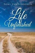 Life Unfinished