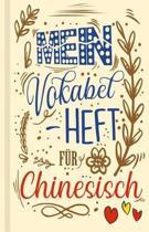 Chinesisches Vokabelbuch - Mein Vokabelheft f r Chinesisch (Lernhilfe)