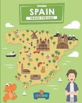 Spain: Travel for kids: The fun way to discover Spain