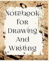 Notebook For Drawing And Writing
