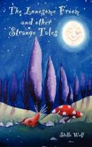 The Lonesome Froom and Other Strange Tales