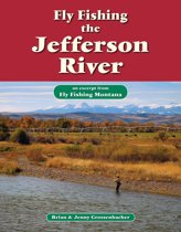 Fly Fishing the Jefferson River
