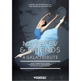 Nureyev & Friends: A..