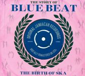 Story Of Blue Beat - The Birth Of Ska