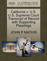 California V. U.S. U.S. Supreme Court Transcript of Record with Supporting Pleadings