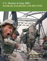 U.S. Marines in Iraq, 2003 Basrah, Baghdad and Beyond