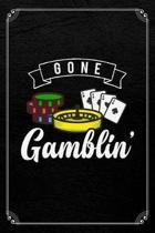 Gone Gamblin'