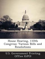 House Hearing, 110th Congress