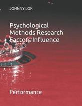 Psychological Methods Research Factors Influence