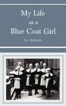 My Life as a Blue Coat Girl