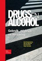 Drugs en Alcohol. Gebruik misbruik en verslaving