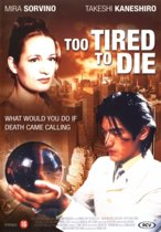 Too Tired To Die (dvd)