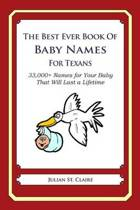 The Best Ever Book of Baby Names for Texans