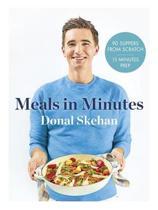 Boek cover Donals Meals in Minutes van Donal Skehan
