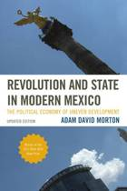 Revolution and State in Modern Mexico