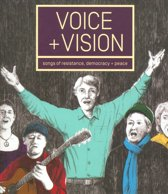 Voice + Vision. Songs Of Resistance