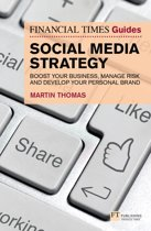 The Financial Times Guide to Social Media Strategy