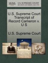 U.S. Supreme Court Transcript of Record Cameron V. U S