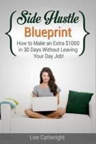 Side Hustle Blueprint