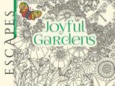 ESCAPES Joyful Gardens Coloring Book