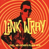 Link Wray - Live.. My Father'S Place 1979