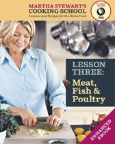 Meat, Fish & Poultry: Martha Stewart's Cooking School, Lesson 3