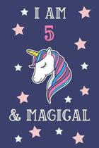 I Am 5 And Magical