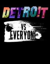 Detroit Vs Everyone: Diary For Dreamers, Notebook To Record Dreams, Guided Dream Journal Log Book For Detriot Michigan Lovers, Rap Muisc Fa
