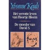 Het verrotte leven van Floortje Bloem / De moeder van David S.
