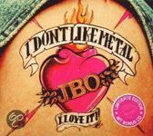 I Don'T Like.. -Ltd-