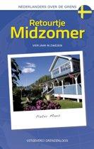 Nederlanders over de grens - Retourtje Midzomer