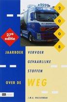 Jaarboek vervoer gevaarlijke stoffen over de weg 2008