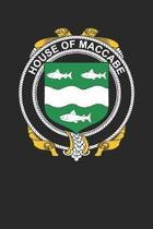 House of Maccabe: Maccabe Coat of Arms and Family Crest Notebook Journal (6 x 9 - 100 pages)