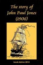 The Story of John Paul Jones (1906)